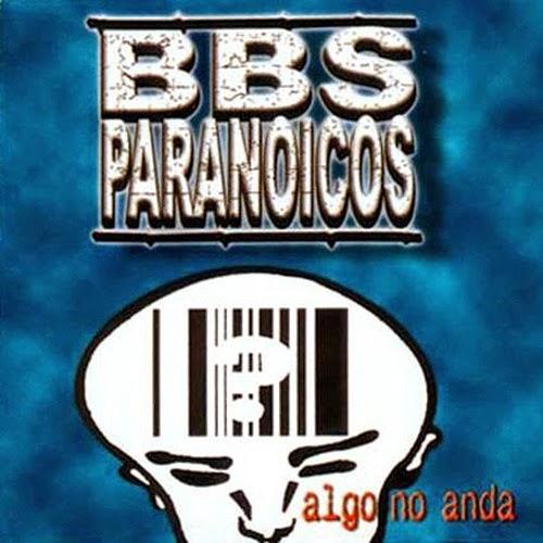 discografia bbs paranoicos