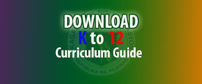 K to 12 Curriculum Guide