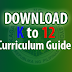 K to 12 Curriculum Guide (All Subjects)