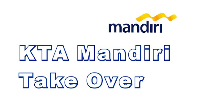 take-over-kta-mandiri