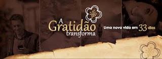 A Gratidao Transforma Uma Nova Vida em 33 Dias