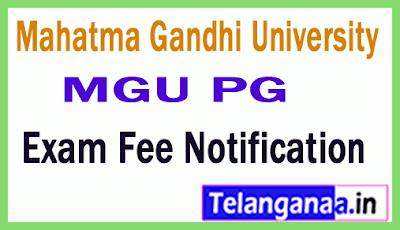 Mahatma Gandhi University MGU PG  Examination Fee Notification