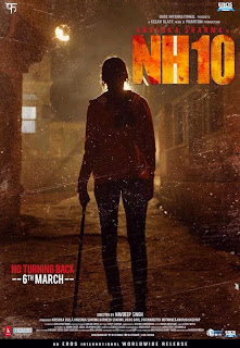 NH10, Movie Poster, Directed by Navdeep Sharma, starring Anushka Sharma