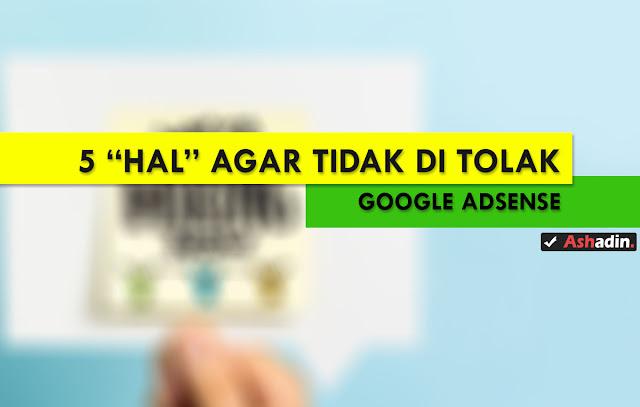 Ketahui hal ini agar tidak di tolak saat mendaftar di Google Adsense