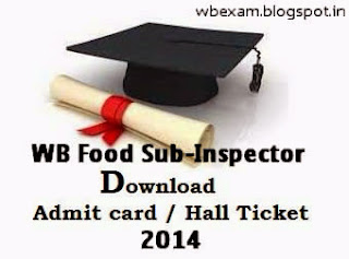 Download Admit Card for WB Food Sub Inspector Examination Question Pattern Syllabus 1