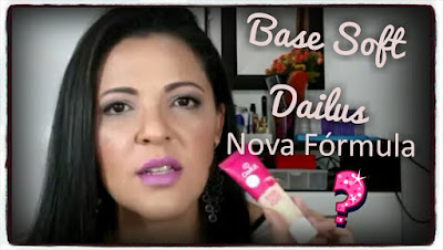 Base Soft Dailus Nova Fórmula
