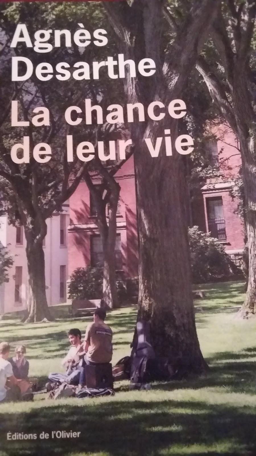 La Chance De Leur Vie : chance, Livre:, Chance, Agnès, Desarthe, [RL2018