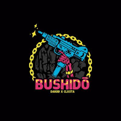 Dardd & Clxsta - Bushido (Single) [2016]
