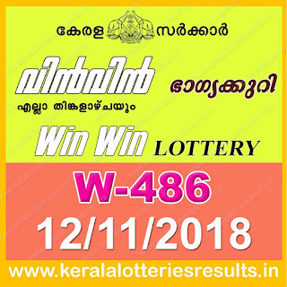"KeralaLotteriesresults.in, ""kerala lottery result 12 11 2018 Win Win W 486"", kerala lottery result 12-11-2018, win win lottery results, kerala lottery result today win win, win win lottery result, kerala lottery result win win today, kerala lottery win win today result, win winkerala lottery result, win win lottery W 486 results 12-11-2018, win win lottery w-486, live win win lottery W-486, 12.11.2018, win win lottery, kerala lottery today result win win, win win lottery (W-486) 12/11/2018, today win win lottery result, win win lottery today result 12-11-2018, win win lottery results today 12 11 2018, kerala lottery result 12.11.2018 win-win lottery w 486, win win lottery, win win lottery today result, win win lottery result yesterday, winwin lottery w-486, win win lottery 12.11.2018 today kerala lottery result win win, kerala lottery results today win win, win win lottery today, today lottery result win win, win win lottery result today, kerala lottery result live, kerala lottery bumper result, kerala lottery result yesterday, kerala lottery result today, kerala online lottery results, kerala lottery draw, kerala lottery results, kerala state lottery today, kerala lottare, kerala lottery result, lottery today, kerala lottery today draw result, kerala lottery online purchase, kerala lottery online buy, buy kerala lottery online, kerala lottery tomorrow prediction lucky winning guessing number, kerala lottery, kl result,  yesterday lottery results, lotteries results, keralalotteries, kerala lottery, keralalotteryresult, kerala lottery result, kerala lottery result live, kerala lottery today, kerala lottery result today, kerala lottery"