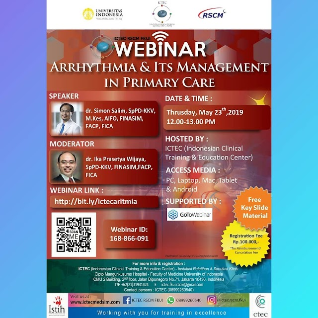 """WEBINAR Arrhythmia & It`s Management in Primary CAre"""" Kamis, 23 Mei 2019 RSCM FKUI Supported by GoToWebinar"""