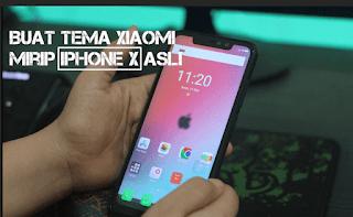 Cara Merubah tema/tampilan HP Xiaomi menjadi Iphone X Tanpa Root