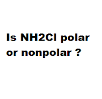 Is NH2Cl polar or nonpolar ?