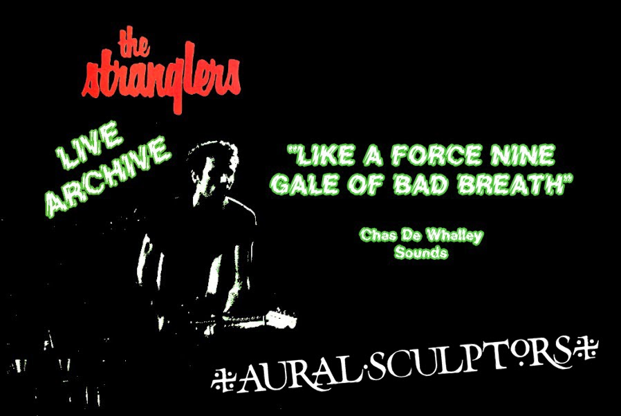 Aural Sculptors - The Stranglers Live