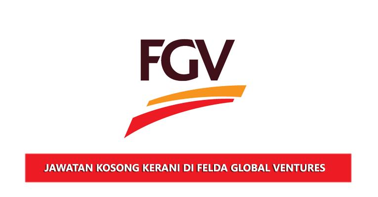 Jawatan Kosong di Felda Global Ventures Holdings Berhad