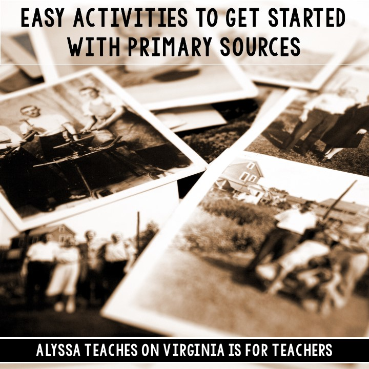 Start using primary sources in your classroom today with these easy yet effective activities!