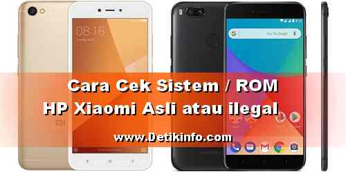 Cara Cek Firmware / ROM HP Xiaomi Asli atau tidak