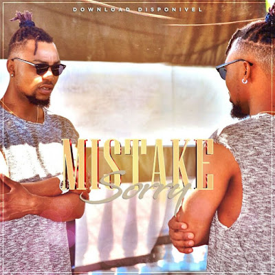 Mistake - Sorry | Download Mp3
