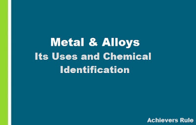Metals and Alloys and their Uses