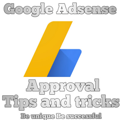 How to get Google AdSense approval? New tips and tricks,Google AdSense