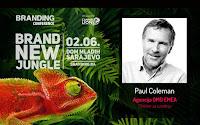 http://www.advertiser-serbia.com/paul-coleman-zvezda-predavac-na-sarajevskoj-brending-konferenciji-ne-smete-se-igrati-s-onim-sto-vas-definise/
