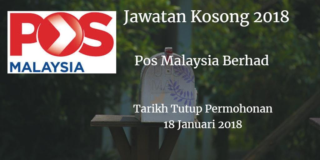 Jawatan Kosong Pos Malaysia Berhad 18 Januari 2018