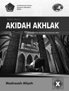 Buku Guru Kelas 10/X Akidah Akhlaq Kurikulum 2013 Revisi