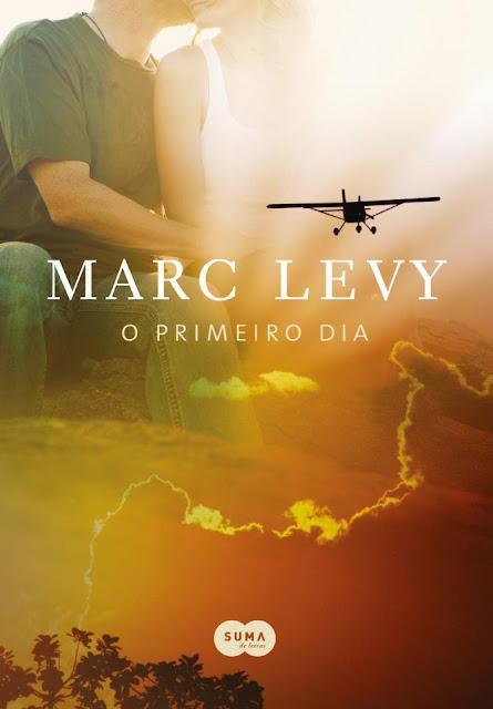 """News: Capa do livro """"O primeiro dia"""", de Marc Levy.  17"""