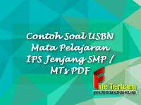 Contoh Soal USBN Mata Pelajaran IPS Jenjang SMP / MTs PDF