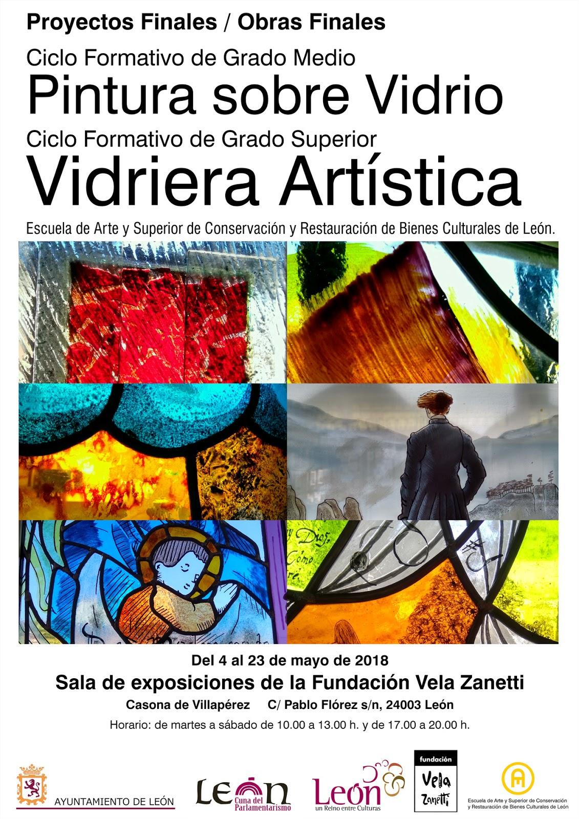 Exposición Proyectos Finales Pintura Sobre Vidrio Y Vidriera