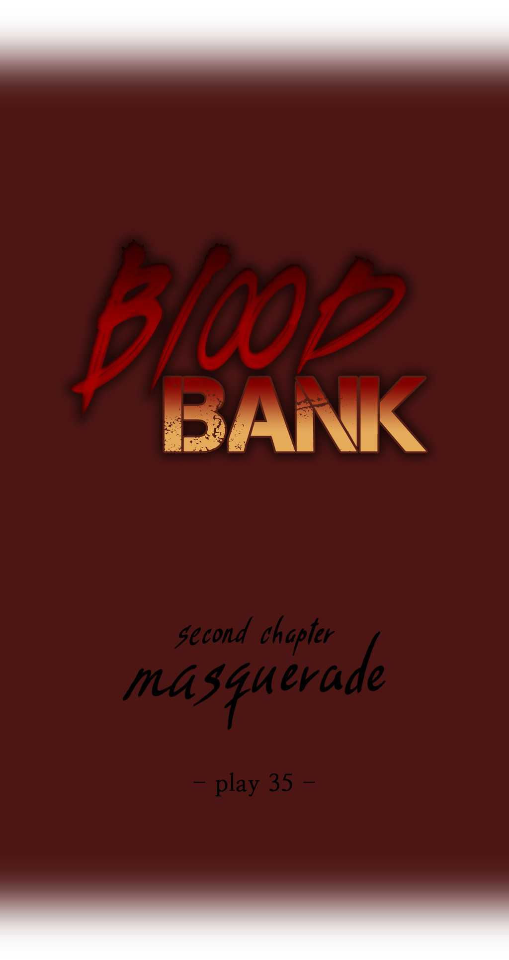 Blood Bank - Chapter 35