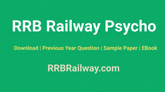 RRB Railway Psychological Tests (मनोवैज्ञानिक परीक्षण) For (ALP) Assistant Loco Pilot Exam Download PDF