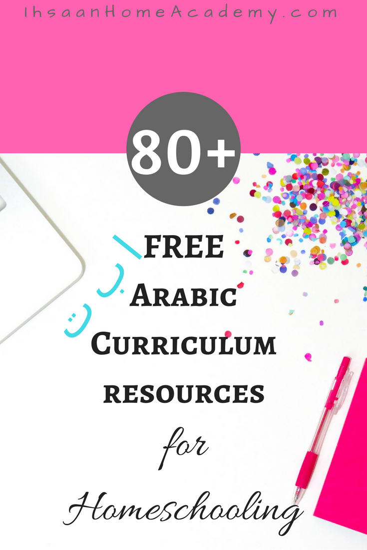80  free arabic curriculum resources for homeschooling