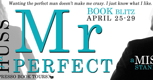 Book Bliz: Mr. Perfect by J.A. Huss (Giveaway + Excerpt + Surprise Cover Reveal)