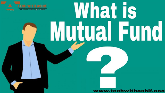 What is  Mutual Fund? Can money be earned from this? ,What is  Mutual Fund? ,Can money be earned from this?