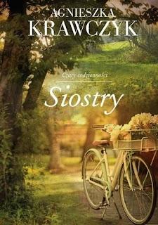 """""""Siostry"""" Agnieszka Krawczyk"""