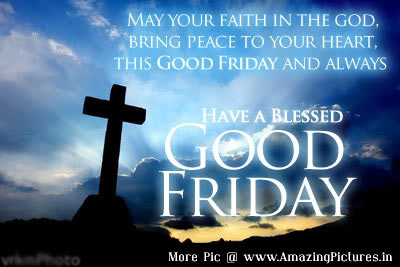 Beautiful Good Friday blessed