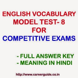 English Vocabulary Sample Test Paper - 8   MCQs and Answer Key with