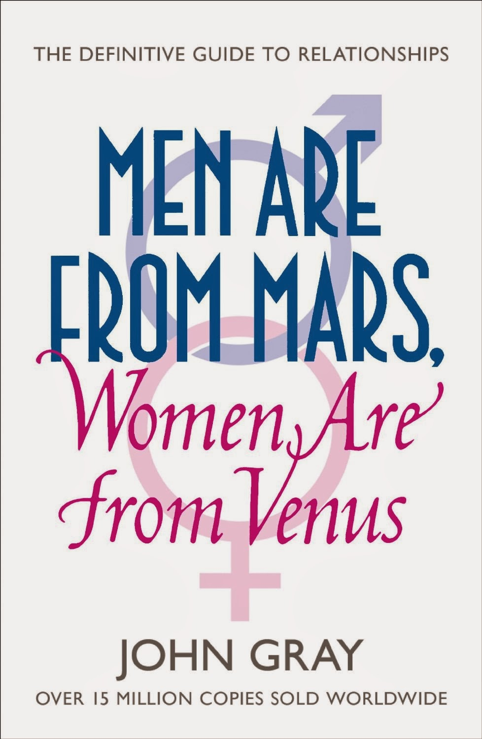 http://www.amazon.co.uk/Men-Mars-Women-From-Venus/dp/0007899084/ref=pd_cp_b_0