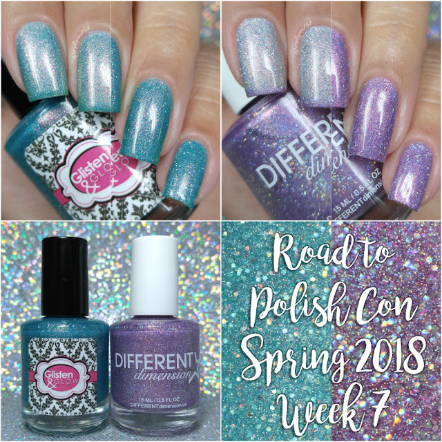 Road to Polish Con Spring 2018 | Week 7 - Different Dimension and Glisten & Glow