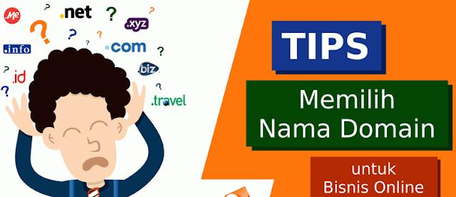 Tips Memilih Nama Domain Untuk Bisnis