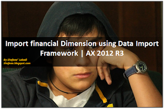 http://shafeaa.blogspot.com/2015/07/import-financial-dimension-using-data.html