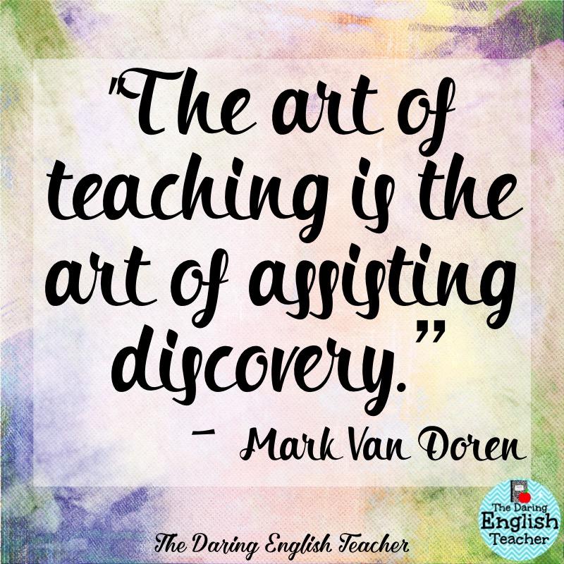 Inspirational Teacher Quotes 60 The Daring English Teacher Interesting Teaching Quotes
