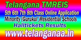 TMREIS Telangana Minority (Gurukul )Residential Schools 5th 6th 7th 8th Class Halltickets Download
