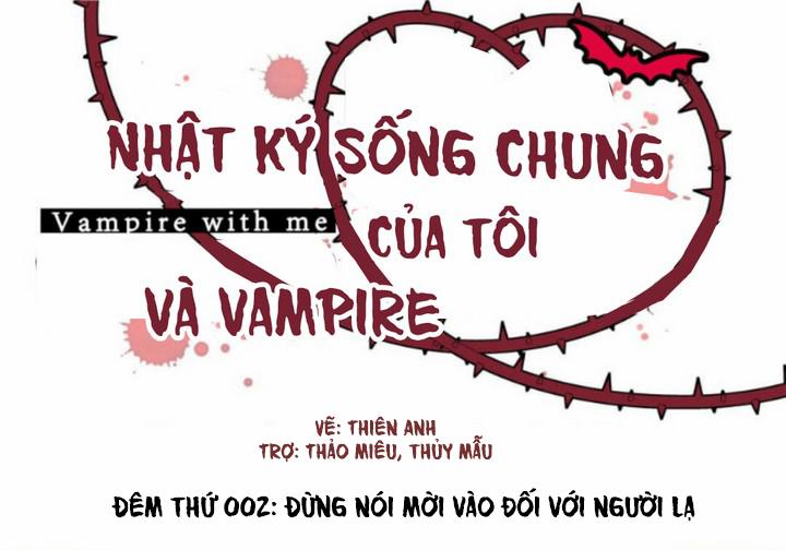 Nhật Ký Sống Chung Của Tôi Và Vampire Chap 2