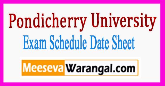Pondicherry University Exam Schedule Date Sheet 2018