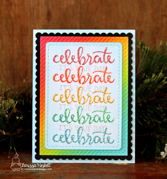 Celebrate card by Larissa Heskett | Birthday Essentials Sentiment Stamp Set by Newton's Nook Designs #newtonsnook #handmade