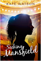 Book Cover: Seeking Mansfield by Kate Watson