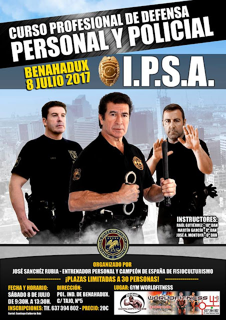 IPSA DEFENSA PERSONAL POLICIAL CURSO I.P.S.A. SEMINARIO GUARDIA CIVIL POLICIA MILITAR PENITENCIARIA SEGURIDAD ASOCIACION INTERNACIONAL IPSA INTERNATIONAL POLICE AND SECURITY ASSOCIATION IPSA INTERNACIONAL CURSOS SEMINARIOS