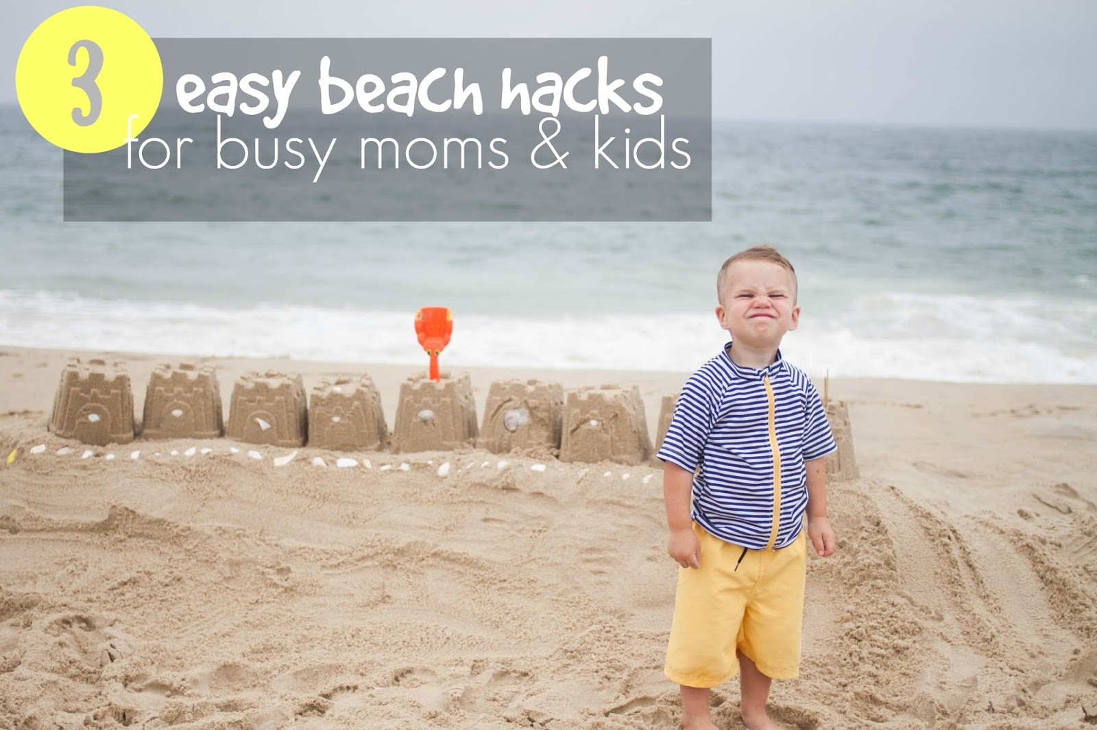 3 Easy Beach Hacks For Busy Moms And Kids
