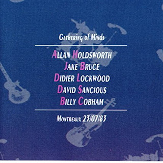Jack Bruce, Allan Holdsworth, Billy Cobham, Didier Lockwood, David Sancious - 2006 - A Gathering Of Minds - Live At The Montreaux 1982